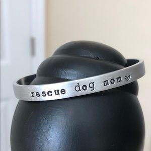 "Hand Stamped Cuff - ""Rescue Dog Mom"" 🐾"